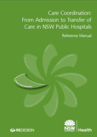 Care Coordination: From Admission to Transfer of Care in NSW Public Hospital - Reference Manual