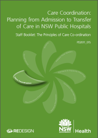 Care Coordination: Planning from Admission to Transfer of Care in NSW Public Hospital - Staff Booklet