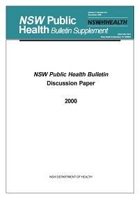NSW Public Health Bulletin Discussion Paper 2000