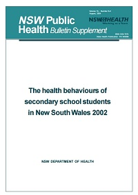 The Health Behaviours of Secondary School Students in NSW 2002