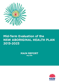 Mid-Term Evaluation of the NSW Aboriginal Health Plan 2013-2023 - Main Report