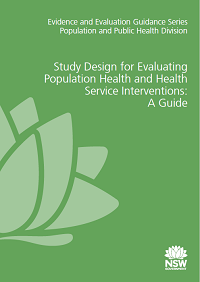 Study Design for Evaluating Population Health and Health Service Interventions: A Guide