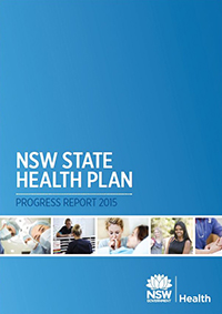 NSW State Health Plan: Progress Report 2015