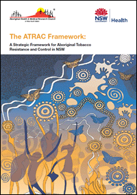 The ATRAC Framework: A Strategic Framwork for Aboriginal Tobacco Resistance and Control