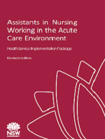 Assistants in Nursing Working in the Acute Care Environment
