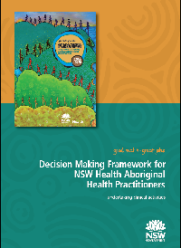 Decision Making Framework for Aboriginal Health Practitioners