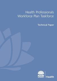 Health Professional Workforce Plan Taskforce Technical Paper
