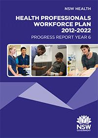 Health Professionals Workforce Plan Progress Report Year 6